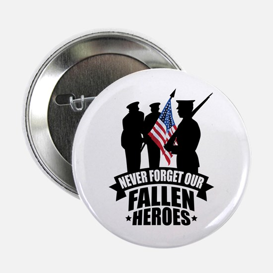 "Never Forget Fallen 2.25"" Button (10 pack)"