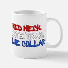 Red Neck White Trash Blue Collar Mug