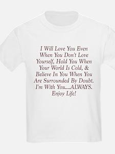 ALWAYS Enjoy Life! T-Shirt