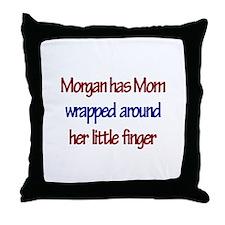 Morgan Has Mom Wrapped Around Throw Pillow