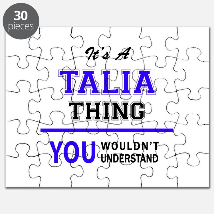 It's TALIA thing, you wouldn't understand Puzzle