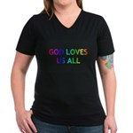 GOD LOVES US ALL Women's V-Neck Dark T-Shirt