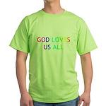 GOD LOVES US ALL Green T-Shirt