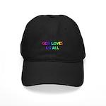 GOD LOVES US ALL Black Cap