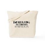 Embarrassing My Children Tote Bag