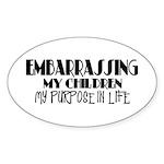 Embarrassing My Children Oval Sticker