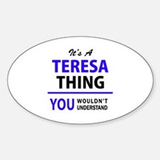 It's TERESA thing, you wouldn't understand Decal