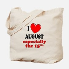 August 15th Tote Bag