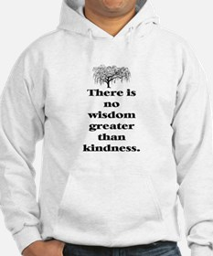 WISDOM GREATER THAN KINDNESS (TREE) Hoodie
