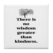 WISDOM GREATER THAN KINDNESS (TREE) Tile Coaster