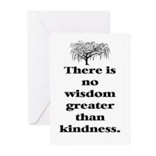 WISDOM GREATER THAN KINDNESS (TREE) Greeting Cards