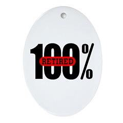 100 Percent Retired Oval Ornament