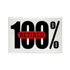 100 Percent Retired Rectangle Magnet