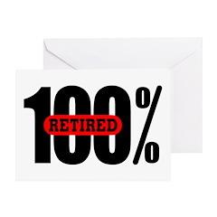 100 Percent Retired Greeting Card