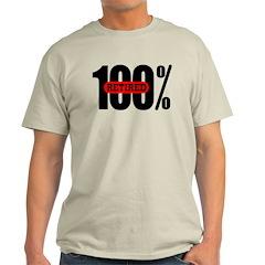 100 Percent Retired T-Shirt Light Colored