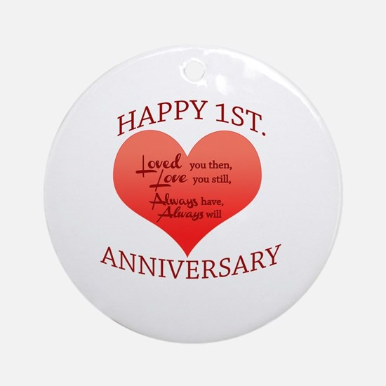Cute First wedding anniversary Round Ornament