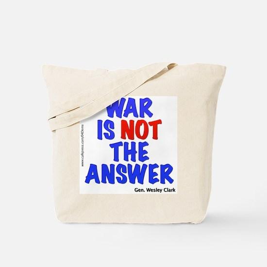 """""""War No Answer"""" Tote Bag"""
