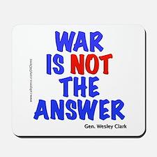 """War No Answer"" Mousepad"