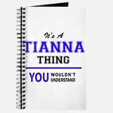 It's TIANNA thing, you wouldn't understand Journal