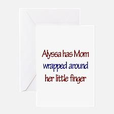 Alyssa Has Mom Wrapped Around Greeting Card