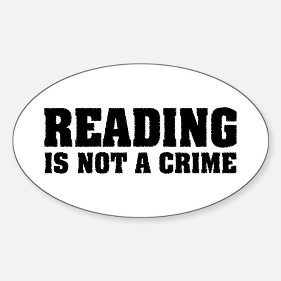 Reading is Not a Crime Oval Decal