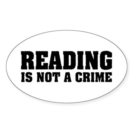 Reading is Not a Crime Oval Sticker