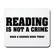 Reading is Not a Crime Mousepad