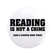 "Reading is Not a Crime 3.5"" Button"