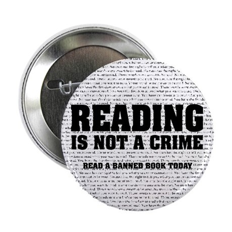 """Reading is Not a Crime 2.25"""" Button (100 pack)"""