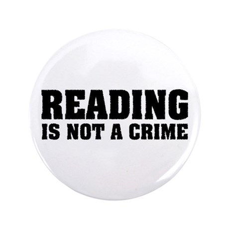 "Reading is Not a Crime 3.5"" Button (100 pack)"