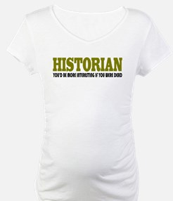 Historian Funny Quote Shirt
