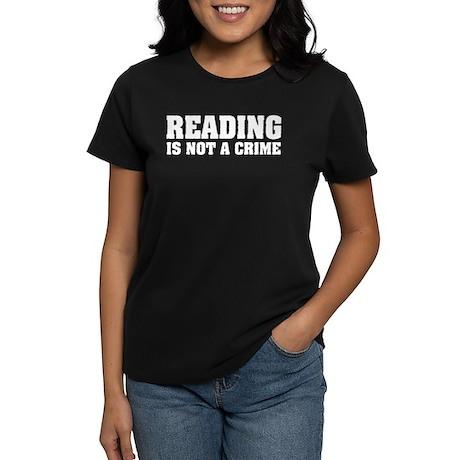 Reading is Not a Crime Women's Dark T-Shirt
