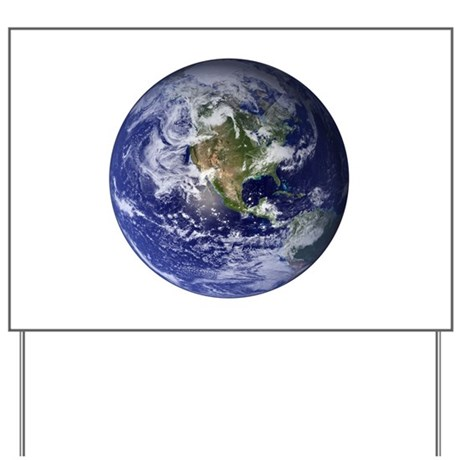 Earth Yard Sign