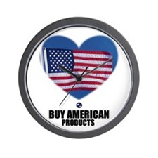 BUY AMERICAN PRODUCTS Wall Clock