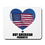 BUY AMERICAN PRODUCTS Mousepad