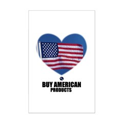 BUY AMERICAN PRODUCTS Posters