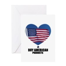 BUY AMERICAN PRODUCTS Greeting Card