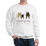 Nothin' Butt Bull Terriers Sweatshirt