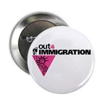 "Out4Immigration 2.25"" Button (100 pack)"