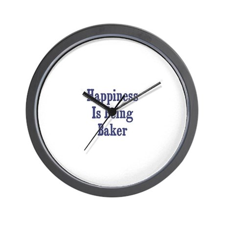 Happiness is being Baker Wall Clock