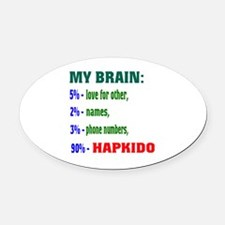 My Brain, 90% For Hapkido Oval Car Magnet