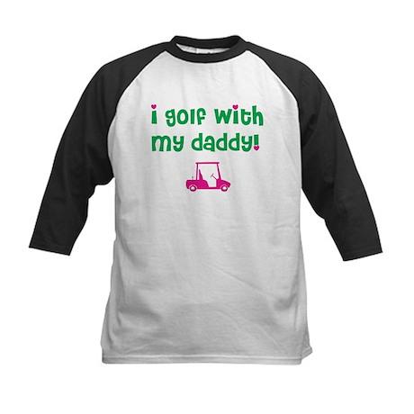 I golf my daddy! Kids Baseball Jersey