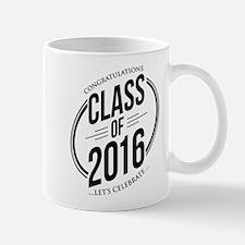 Class Of 2016 Mug