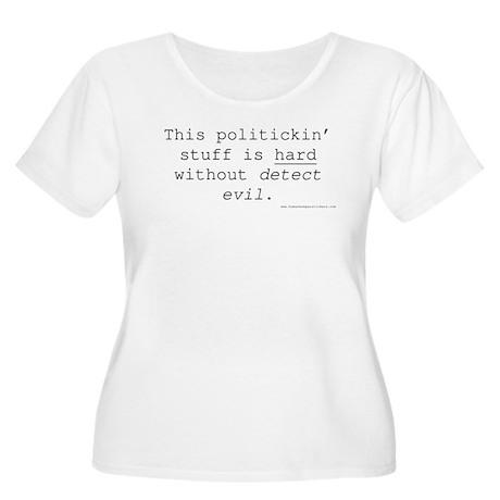 Politickin' Women's Plus Size Scoop Neck T-Shirt