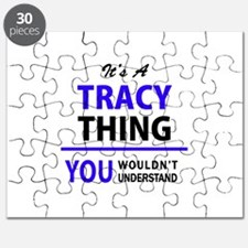 It's TRACY thing, you wouldn't understand Puzzle