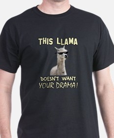 This Llama Doesn't Want Your Drama! T-Shirt