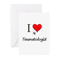 I Love My Traumatologist Greeting Cards (Pk of 10)