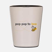 Pop Pop to bee Shot Glass