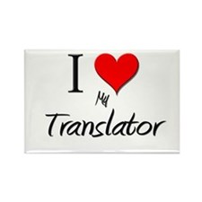 I Love My Translator Rectangle Magnet