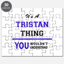 It's TRISTAN thing, you wouldn't understand Puzzle